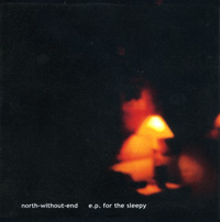 north-without-end, ep for the sleepy